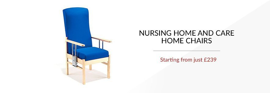Nursing Home Chairs and Care Home Chairs